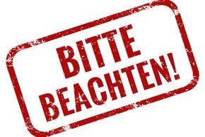 BITTE BEACHTEN!